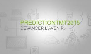 Les prédictions TMT 2015